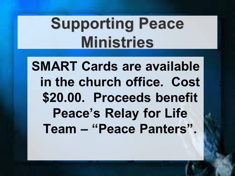 SMART Cards are available in the church office. Cost $20.00.