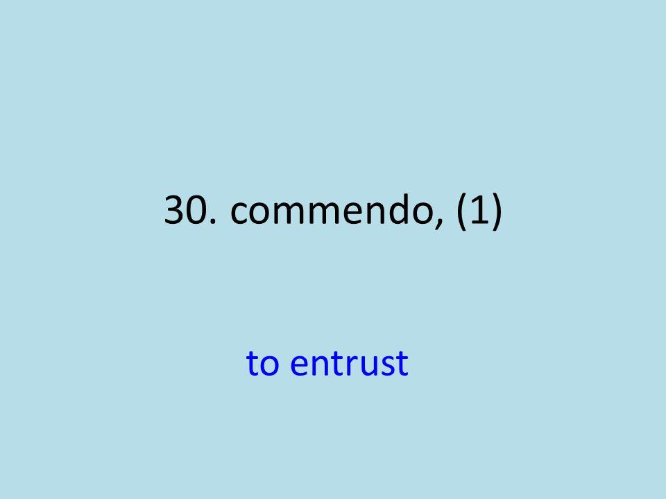 to entrust