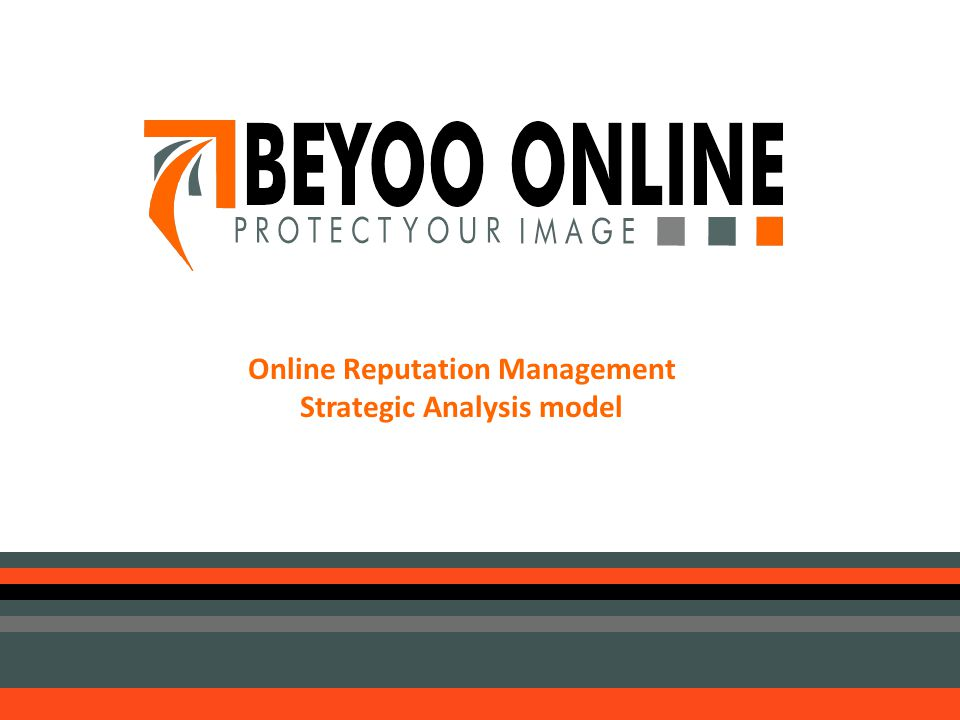 Online Reputation Management Strategic Analysis model