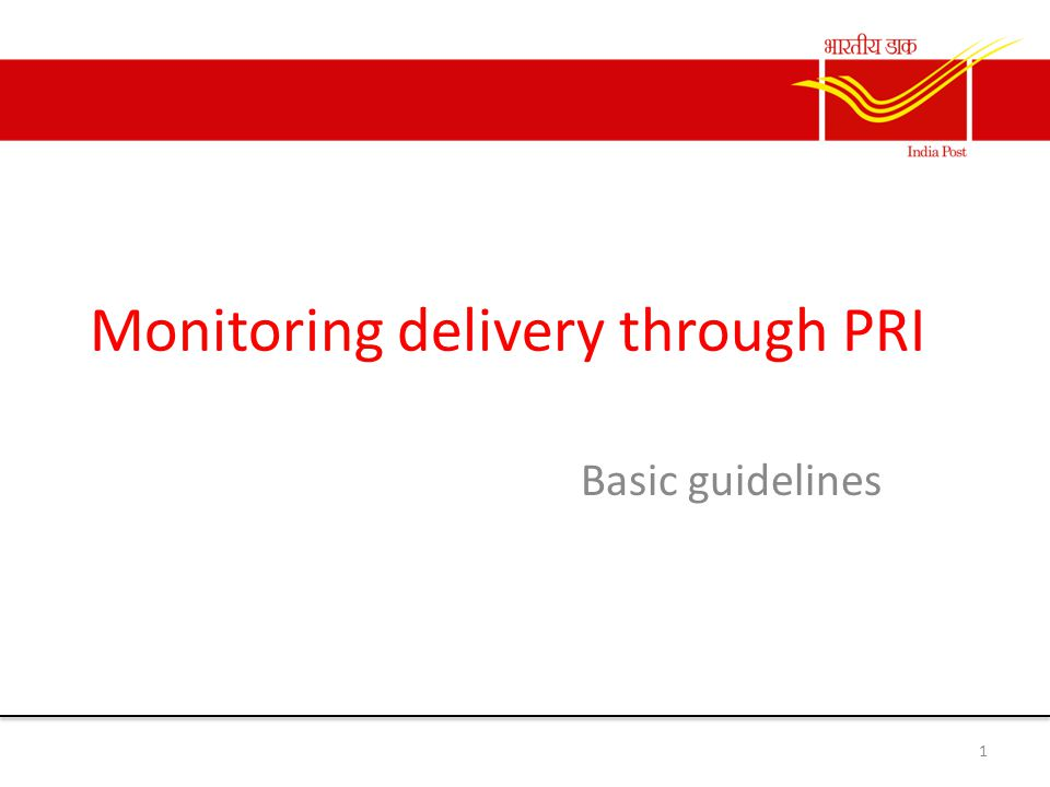 Monitoring delivery through PRI Basic guidelines 1