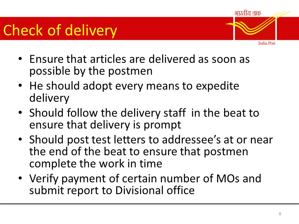 Verification of money order The PRI has to verify 50 money orders paid by postmen and delivery agents in a month This can be selected at random by the PRI in his jurisdiction The PRI submits the list of MOs verified to the Divisional head through the PM/SPM of the attached office 9
