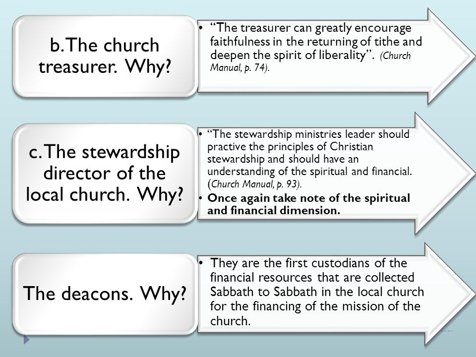 The treasurer can greatly encourage faithfulness in the returning of tithe and deepen the spirit of liberality .