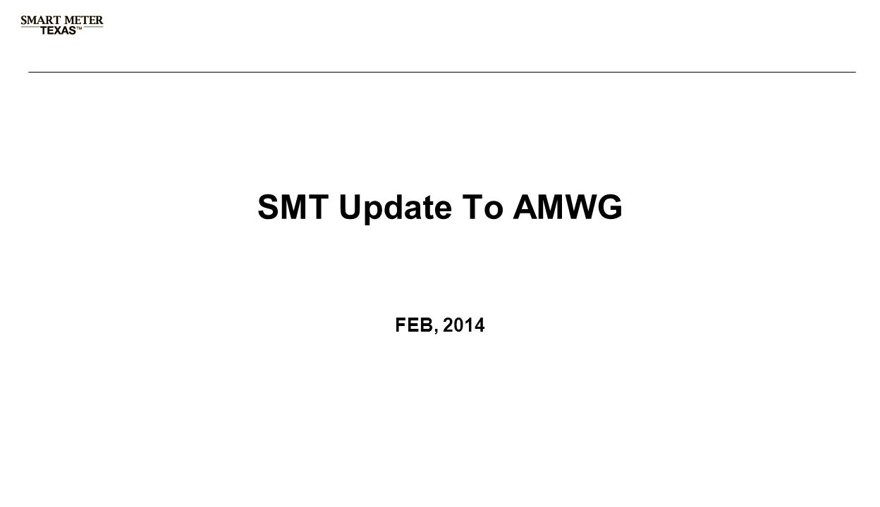 3 rd Party Registration & Account Management SMT Update To AMWG FEB, 2014