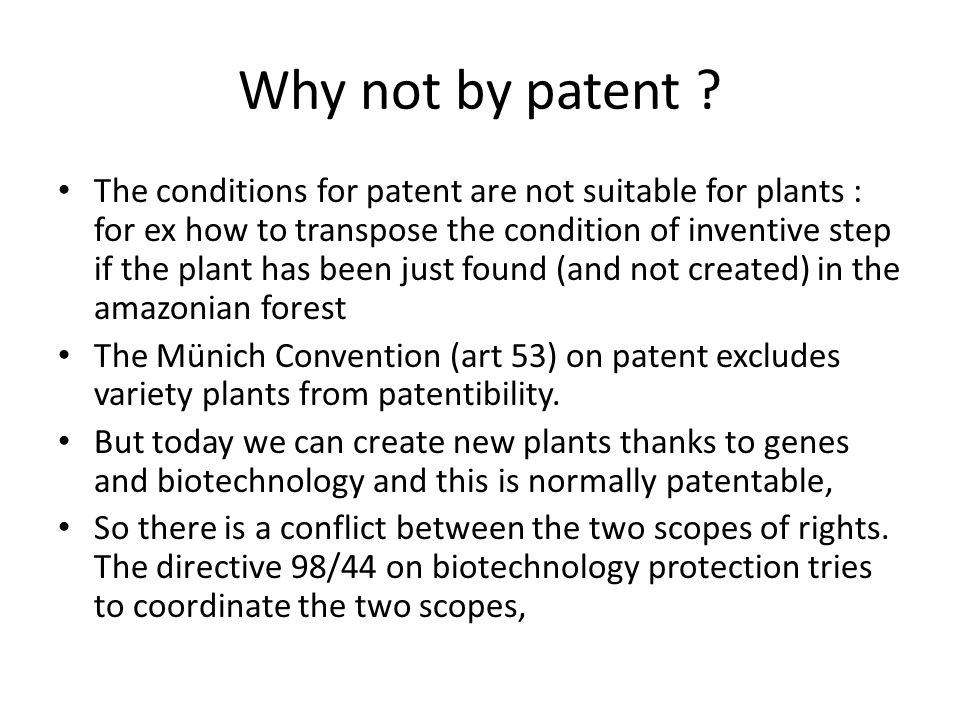 Why not by patent .