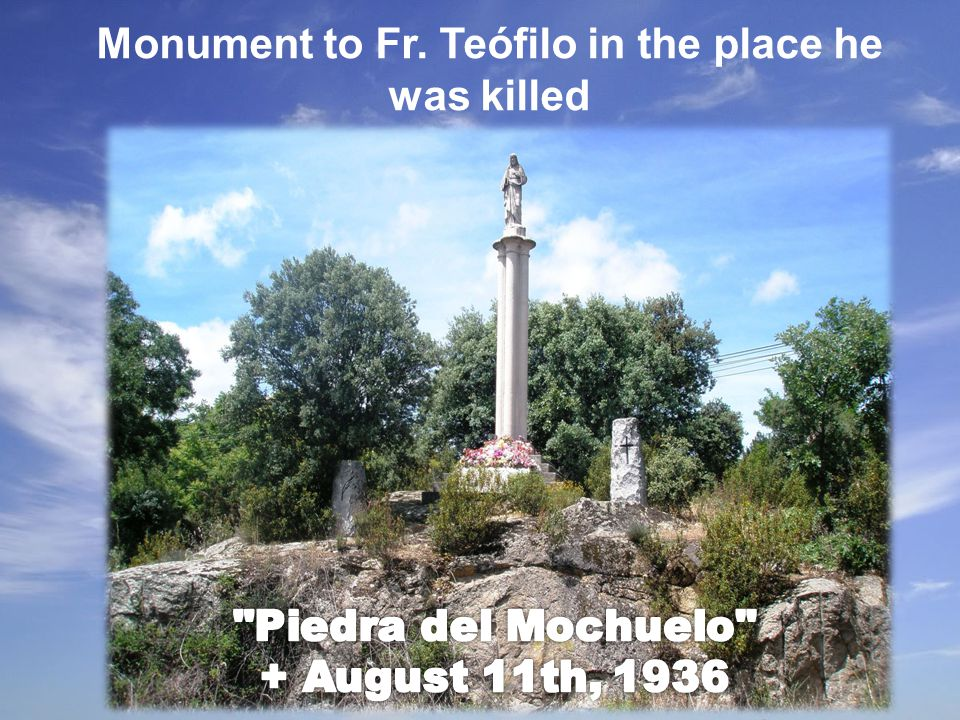 Monument to Fr. Teófilo in the place he was killed