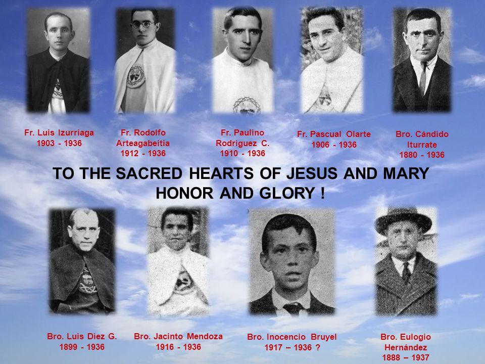 Fr. Rodolfo Arteagabeitia 1912 - 1936 Fr. Luis Izurriaga 1903 - 1936 Fr.