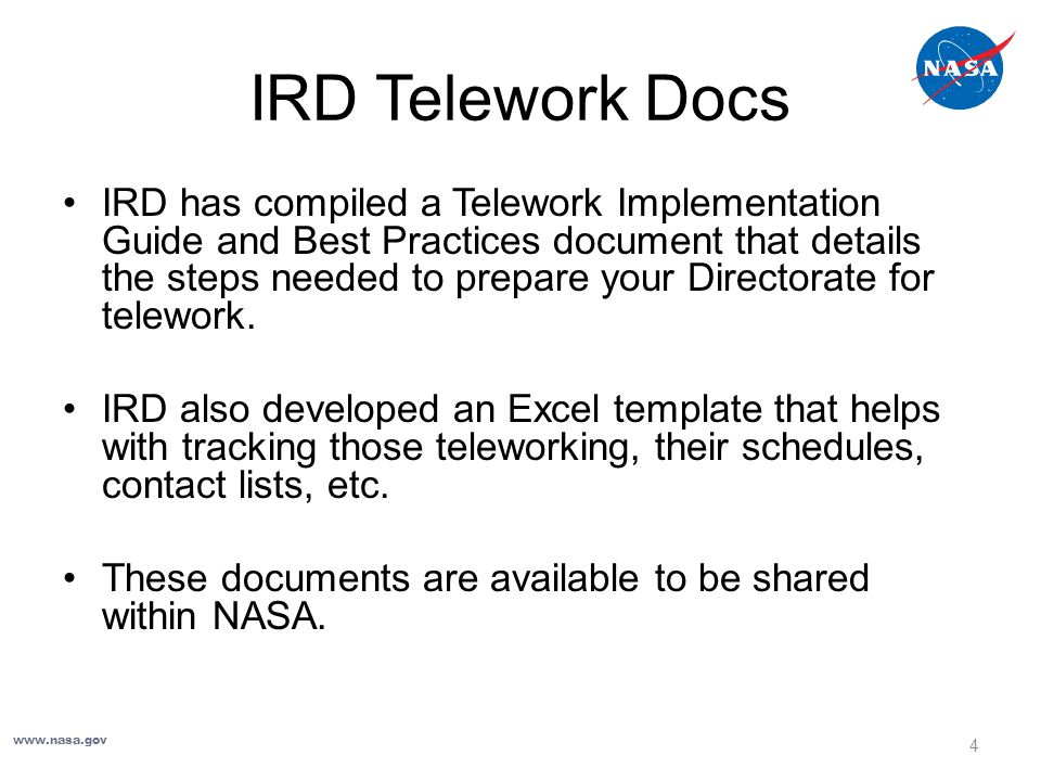 IRD Telework Results Productivity www.nasa.gov 5 84% report equal or better productivity