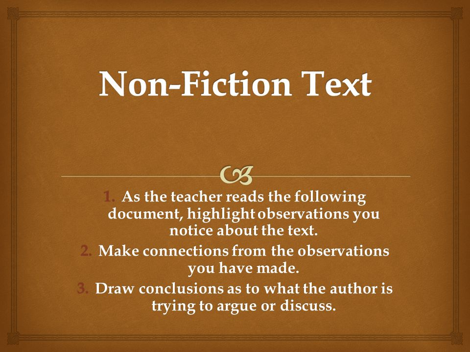 1.As the teacher reads the following document, highlight observations you notice about the text.