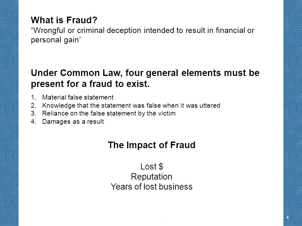 How Occupational Fraud is Committed – Corruption schemes, in which an employee misuses his or her influence in a business transaction in a way that violates his or her duty to the employer in order to gain a direct or indirect benefit (e.g., schemes involving bribery or conflicts of interest) – Financial statement fraud schemes, in which an employee intentionally causes a misstatement or omission of material information in the organization's financial reports (e.g., recording fictitious revenues, understating reported expenses or artificially inflating reported assets) ©2012 Association of Certified Fraud Examiners, Inc.15