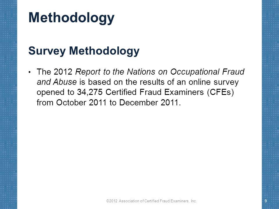 Victim Organizations ©2012 Association of Certified Fraud Examiners, Inc.20