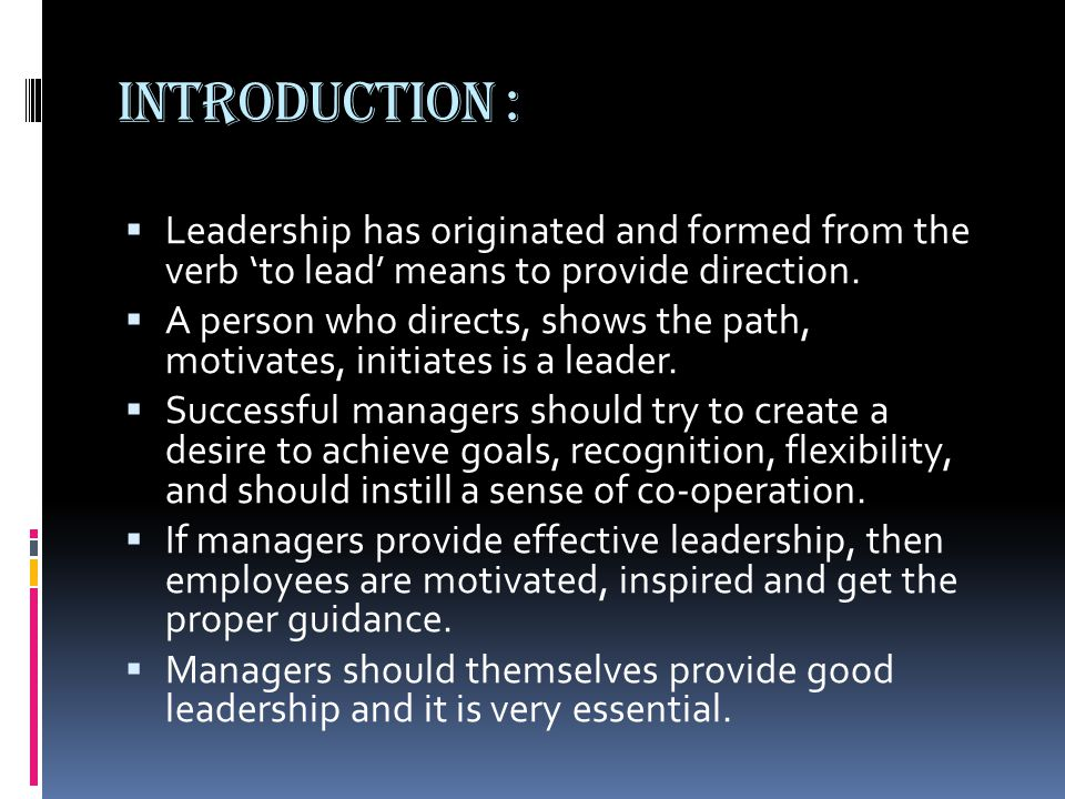 DEFINITION :  Leadership is an activity of controlling the voluntary efforts of people achieving corresponding objectives. - Dr.