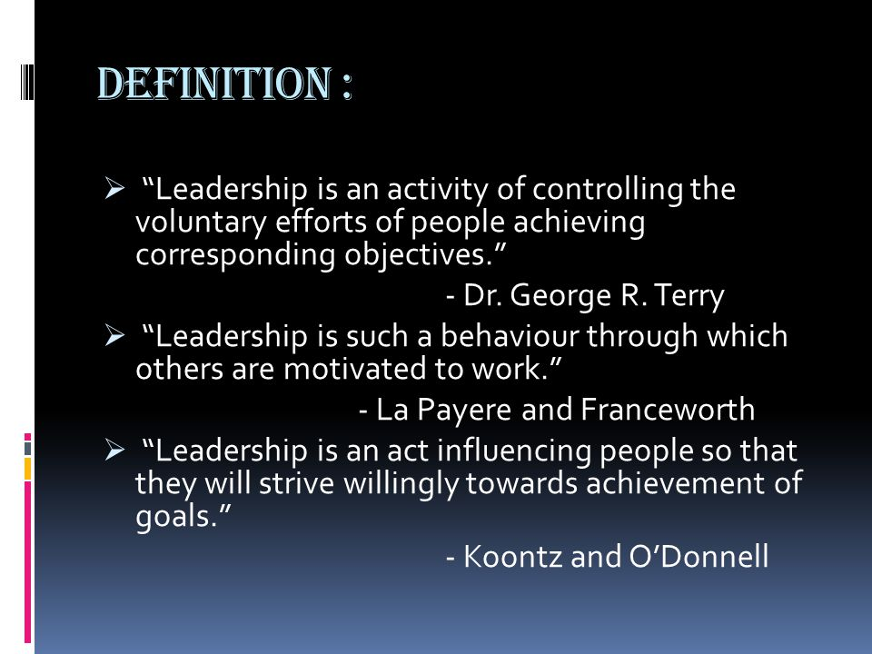 Essential Qualities required in a LEADER : I.Energy II.