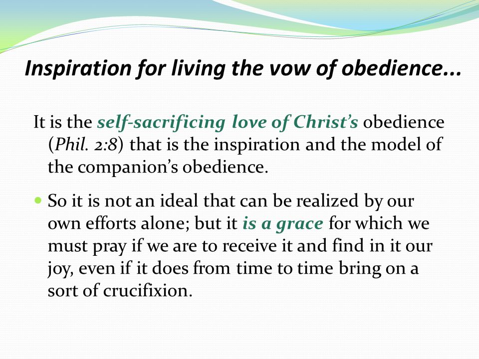 Inspiration for living the vow of obedience...