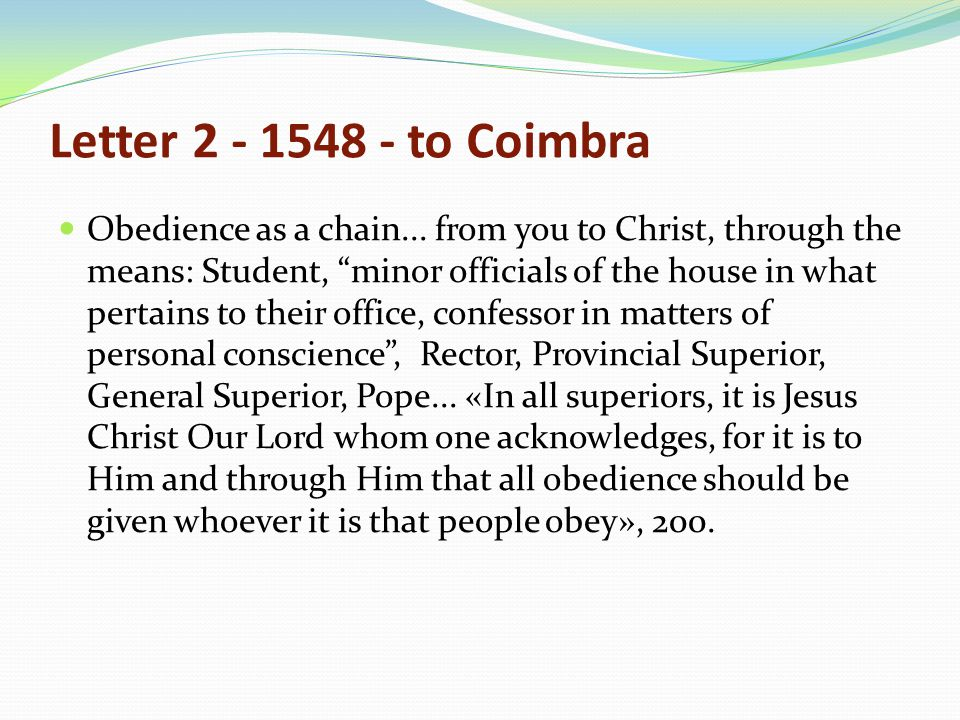 Letter 2 - 1548 - to Coimbra Obedience as a chain...