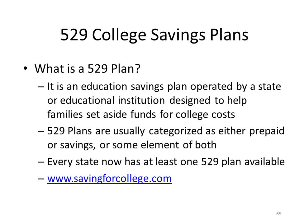 529 College Savings Plans What is a 529 Plan.
