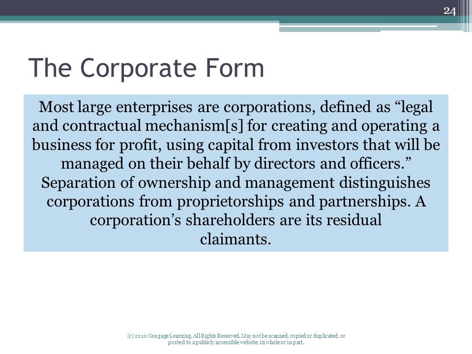 The Corporate Form (c) 2010 Cengage Learning. All Rights Reserved.
