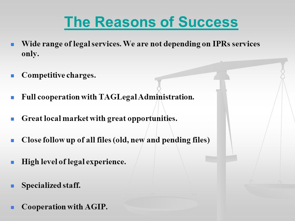 The Reasons of Success Wide range of legal services.