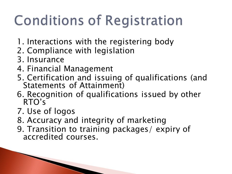 1. Interactions with the registering body 2. Compliance with legislation 3. Insurance 4. Financial Management 5. Certification and issuing of qualific