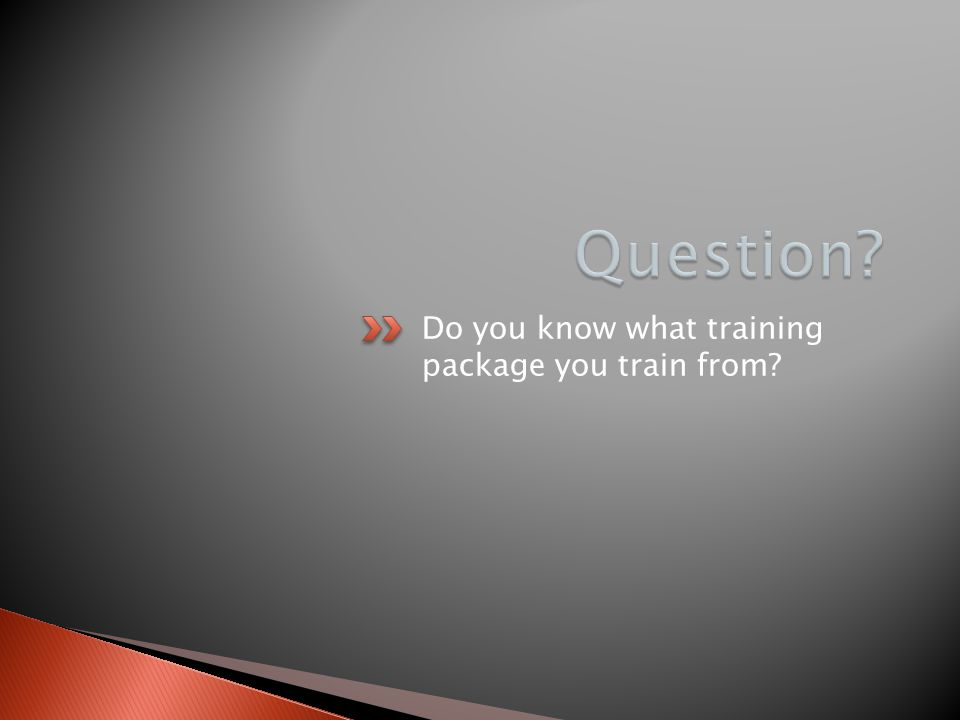 Do you know what training package you train from?