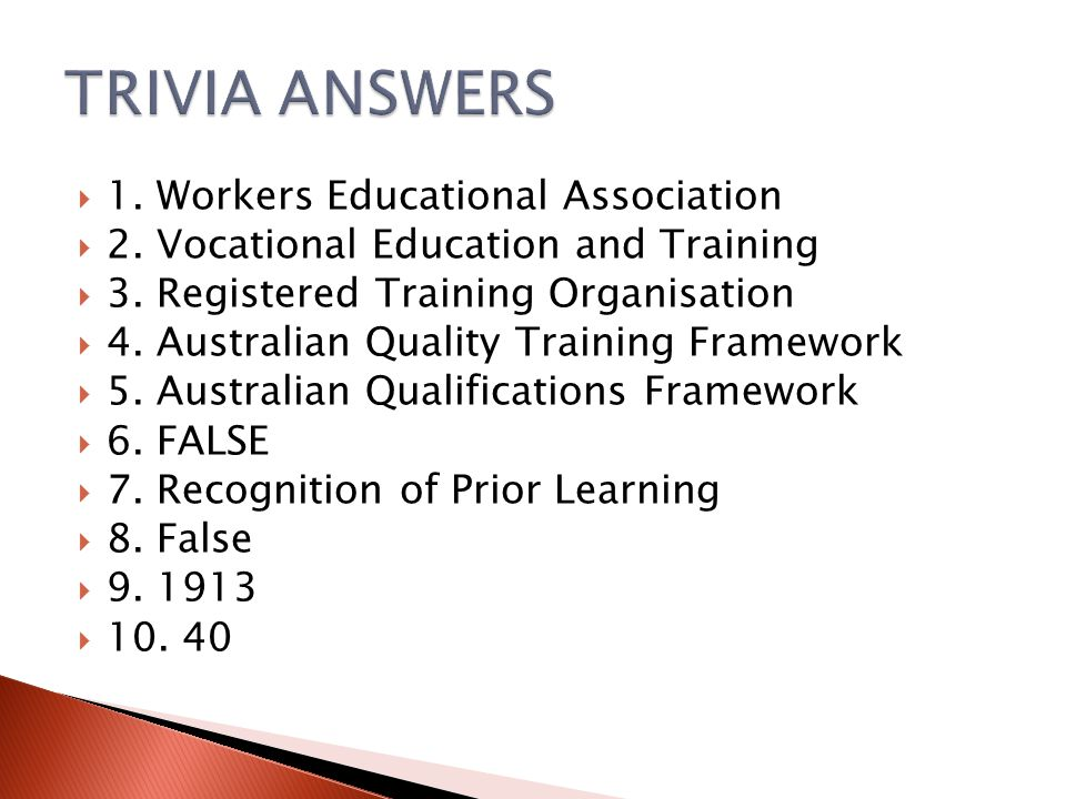  1. Workers Educational Association  2. Vocational Education and Training  3. Registered Training Organisation  4. Australian Quality Training Fra