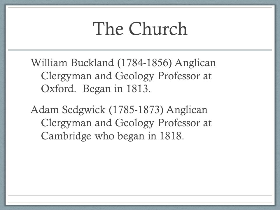 The Church William Buckland (1784-1856) Anglican Clergyman and Geology Professor at Oxford.