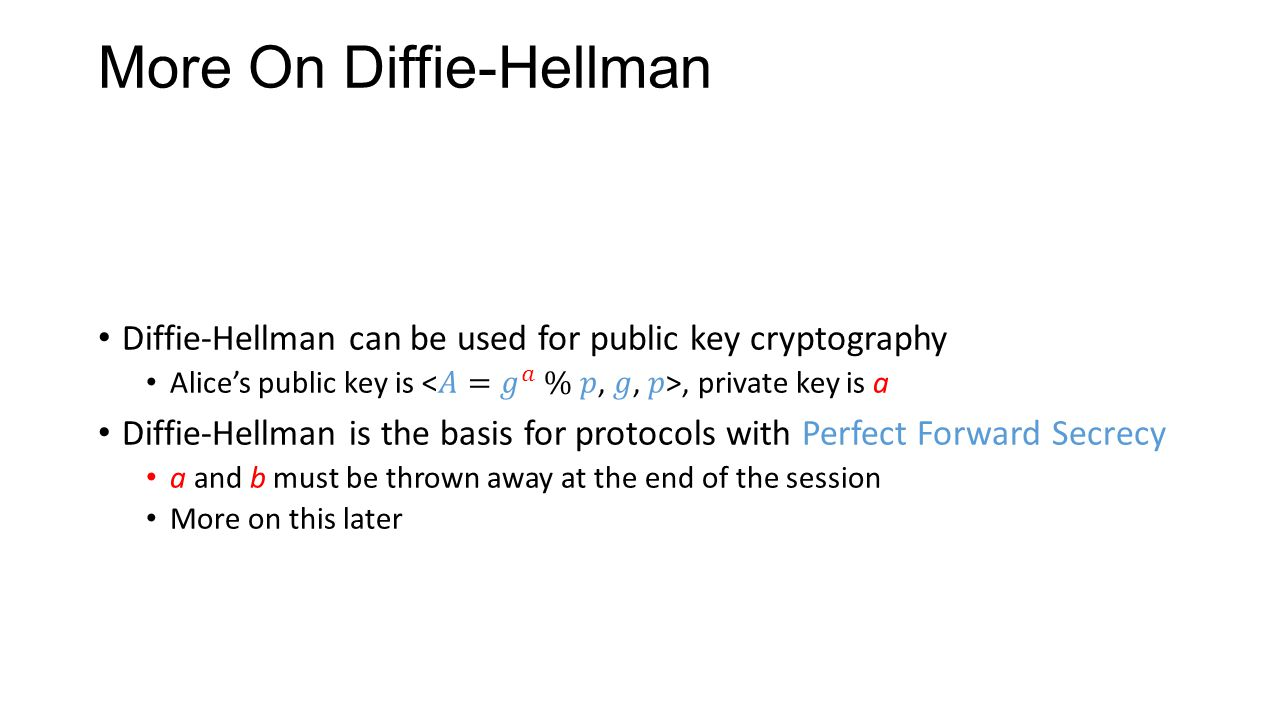 More On Diffie-Hellman
