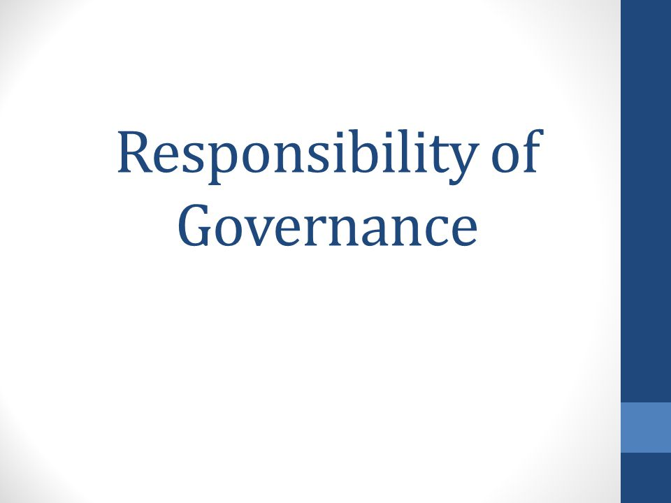 Responsibility of Governance