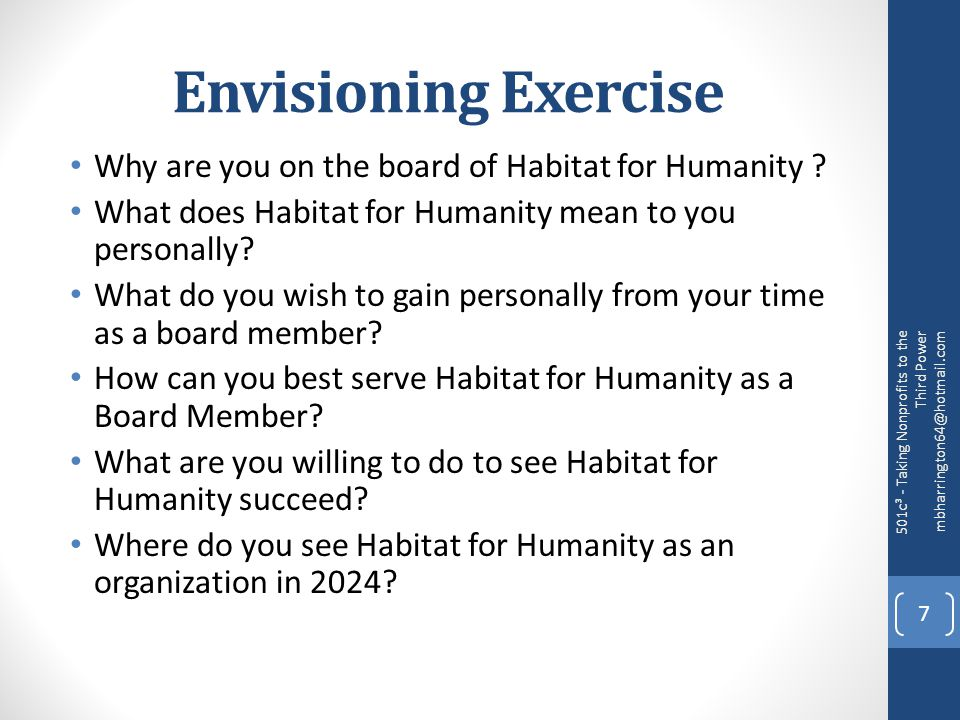 Envisioning Exercise Why are you on the board of Habitat for Humanity .