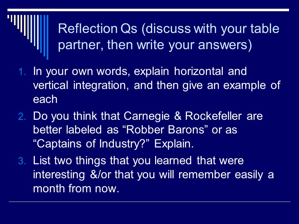 Reflection Qs (discuss with your table partner, then write your answers) 1.