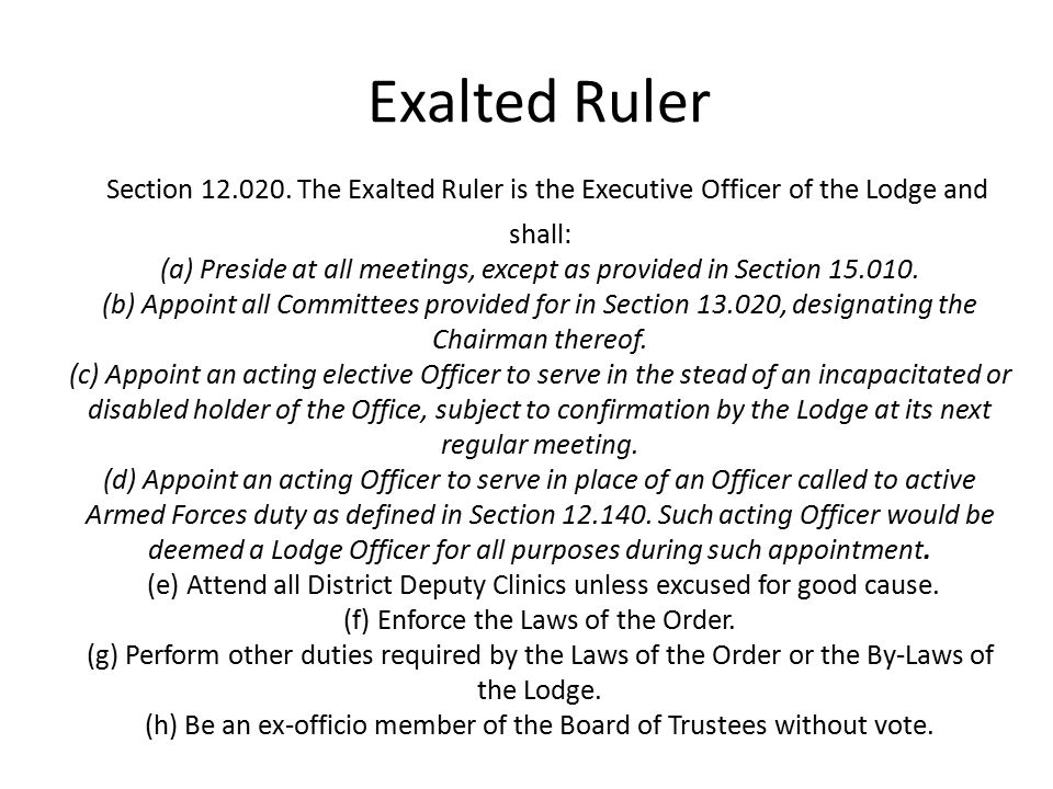 Exalted Ruler Section 12.020.