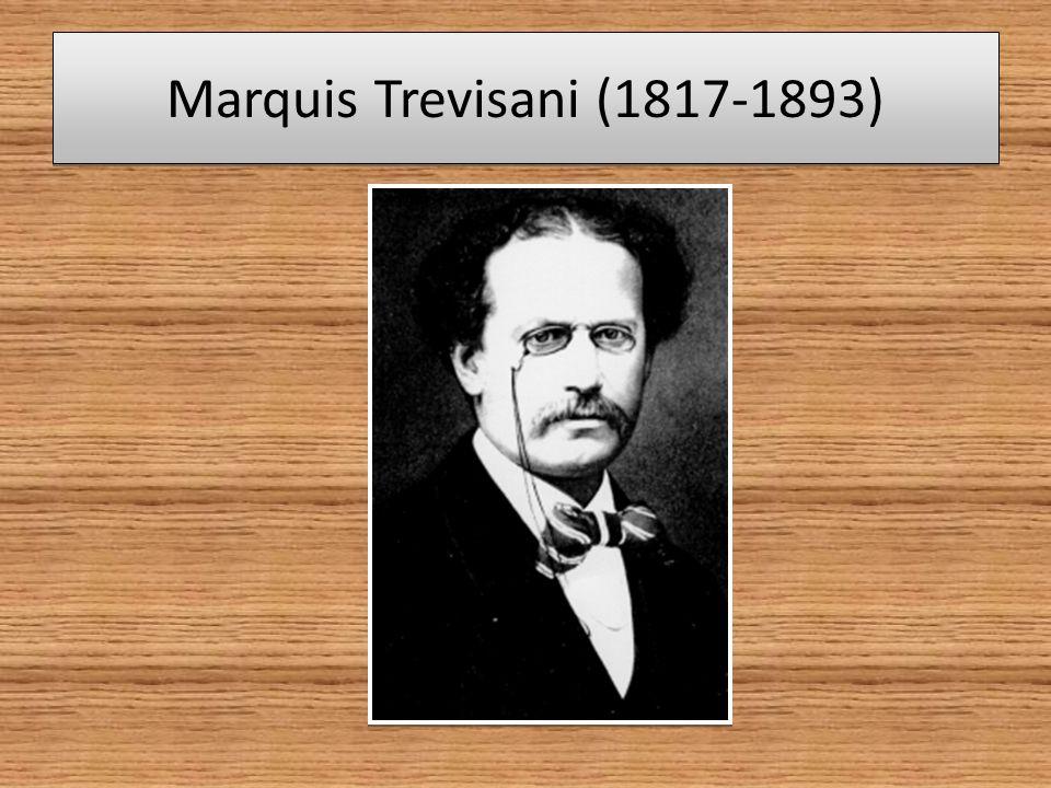 Marquis Trevisani (1817-1893)
