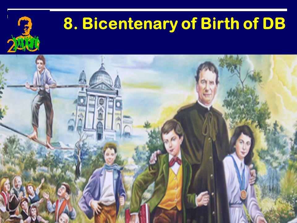 8. Bicentenary of Birth of DB