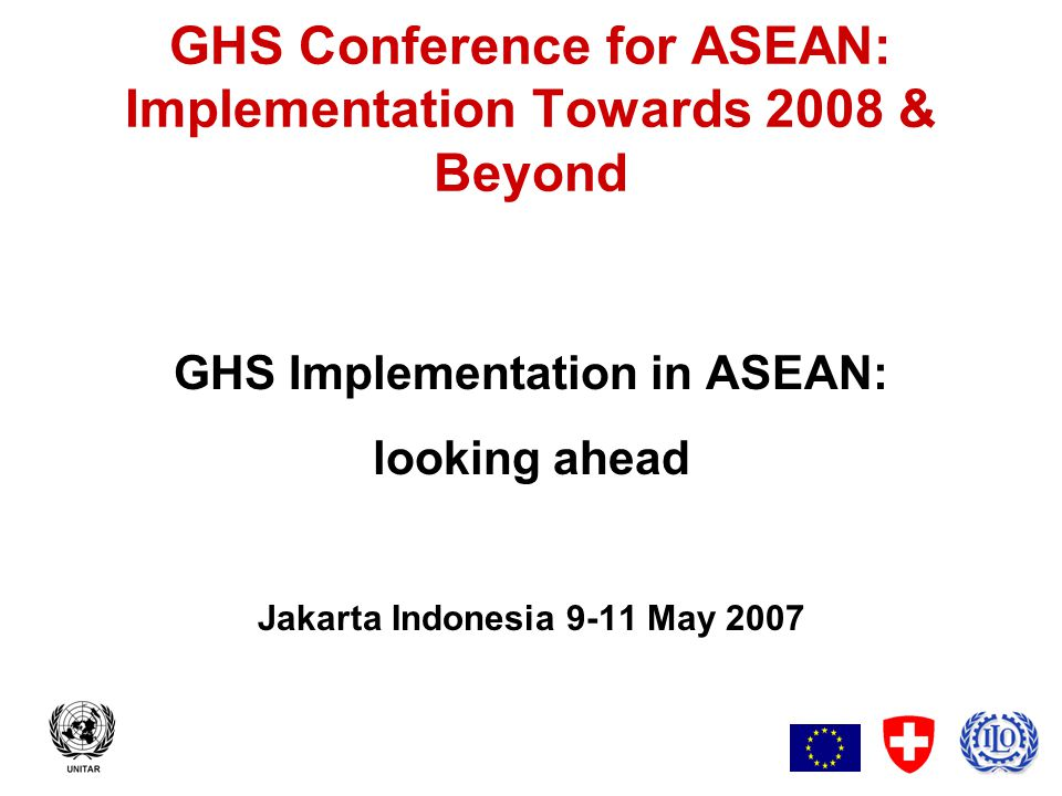2 GHS Implementation in ASEAN: looking ahead Outline of the presentation Preamble, chemical manufacture globally National strategies, GHS 'implementation' Regional policies, ASEAN community ASEAN & beyond, E.Asia, Pacific, Global Conclusions