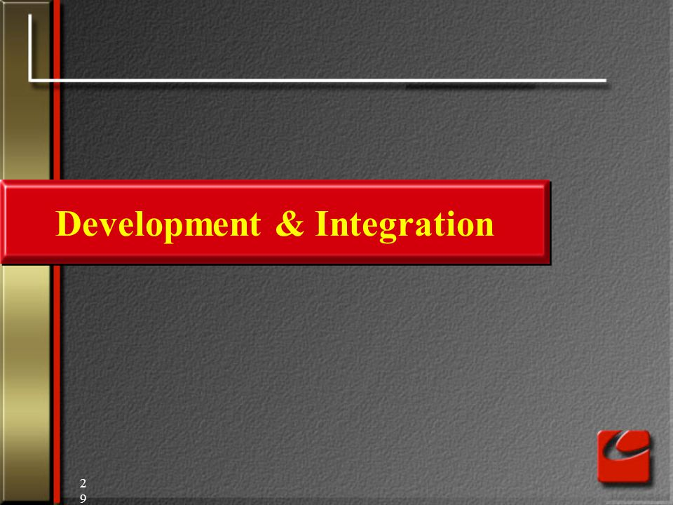 29 Development & Integration