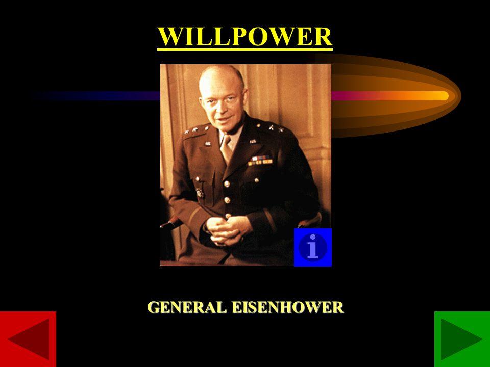 WILLPOWER GENERAL EISENHOWER