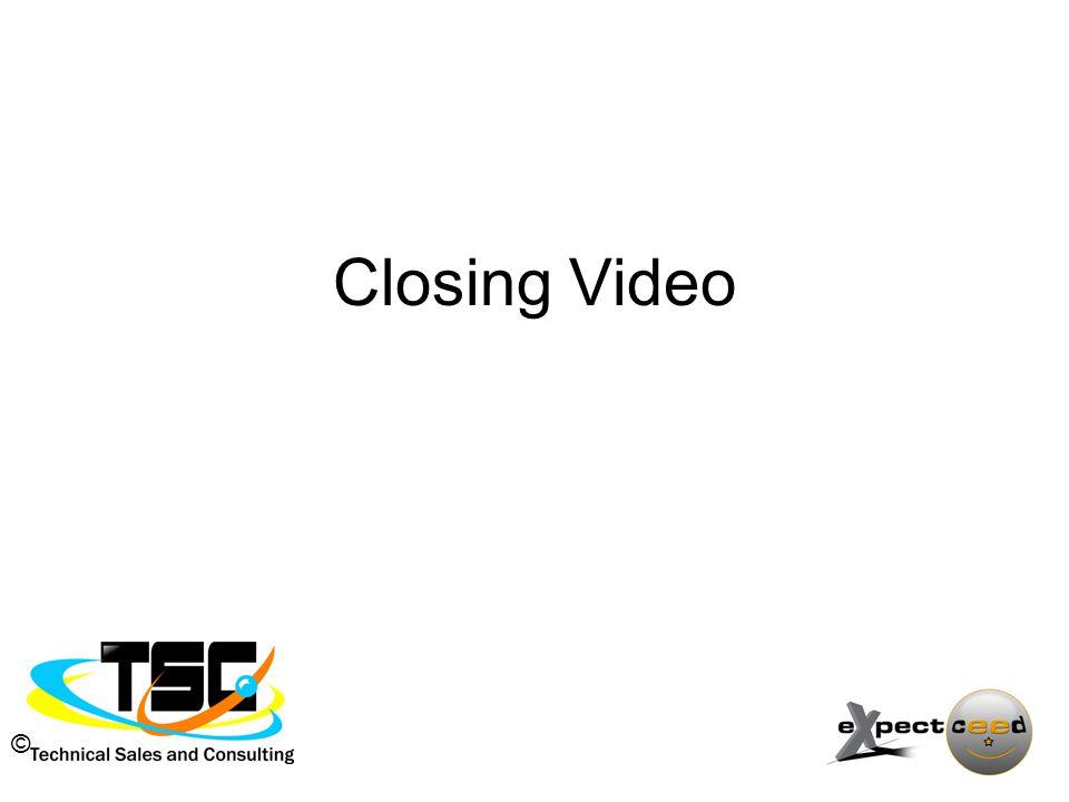 © Closing Video