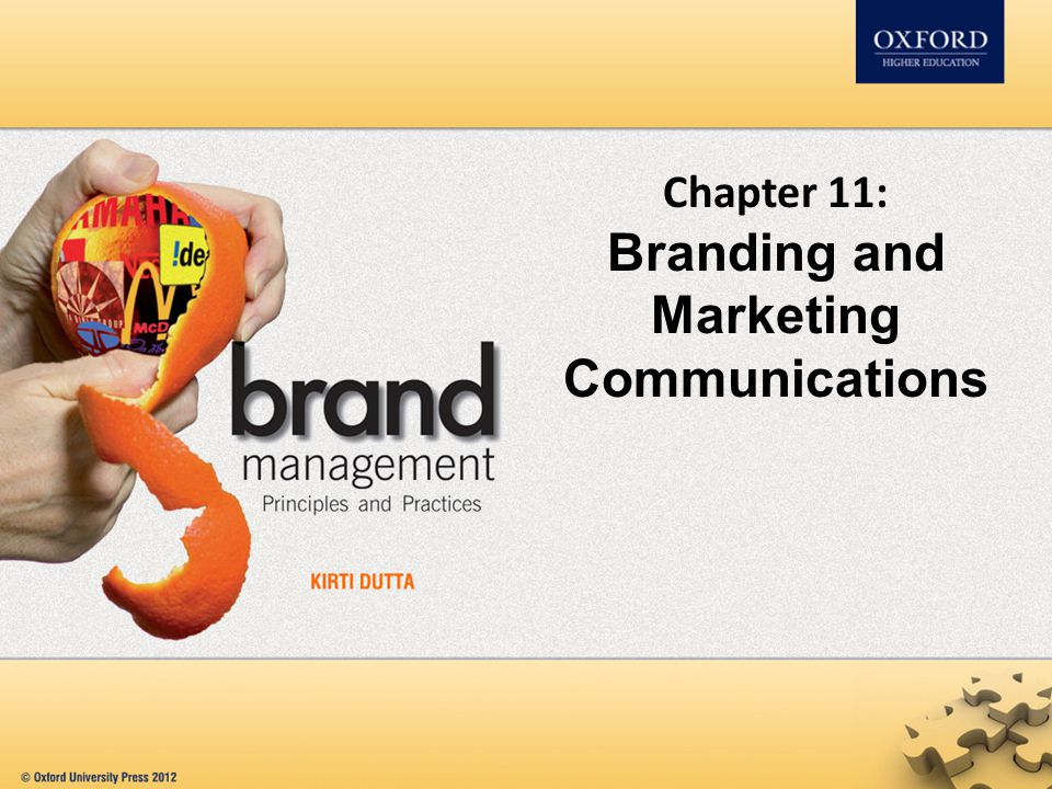 Chapter 11: Branding and Marketing Communications