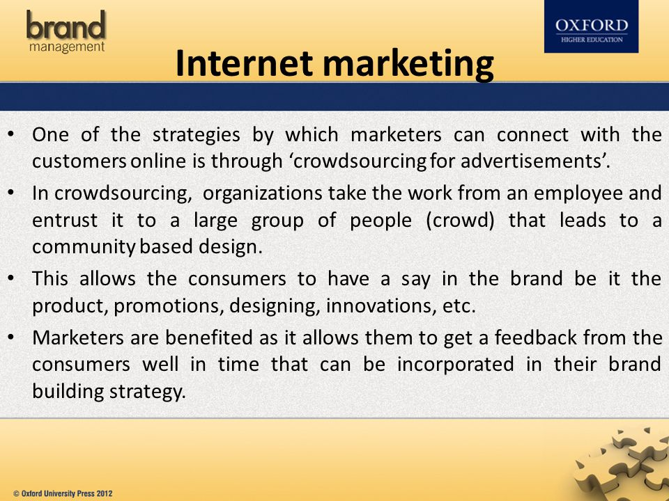 One of the strategies by which marketers can connect with the customers online is through 'crowdsourcing for advertisements'. In crowdsourcing, organi