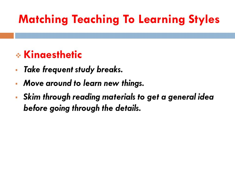 Matching Teaching To Learning Styles  Visual  Use colours to highlight important points.
