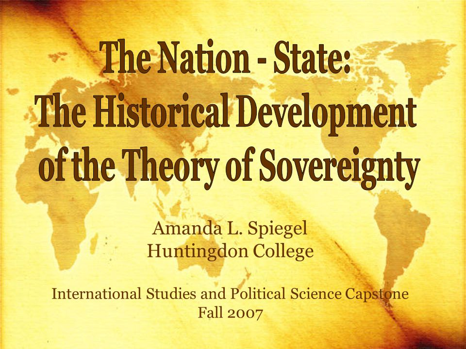 Amanda L. Spiegel Huntingdon College International Studies and Political Science Capstone Fall 2007