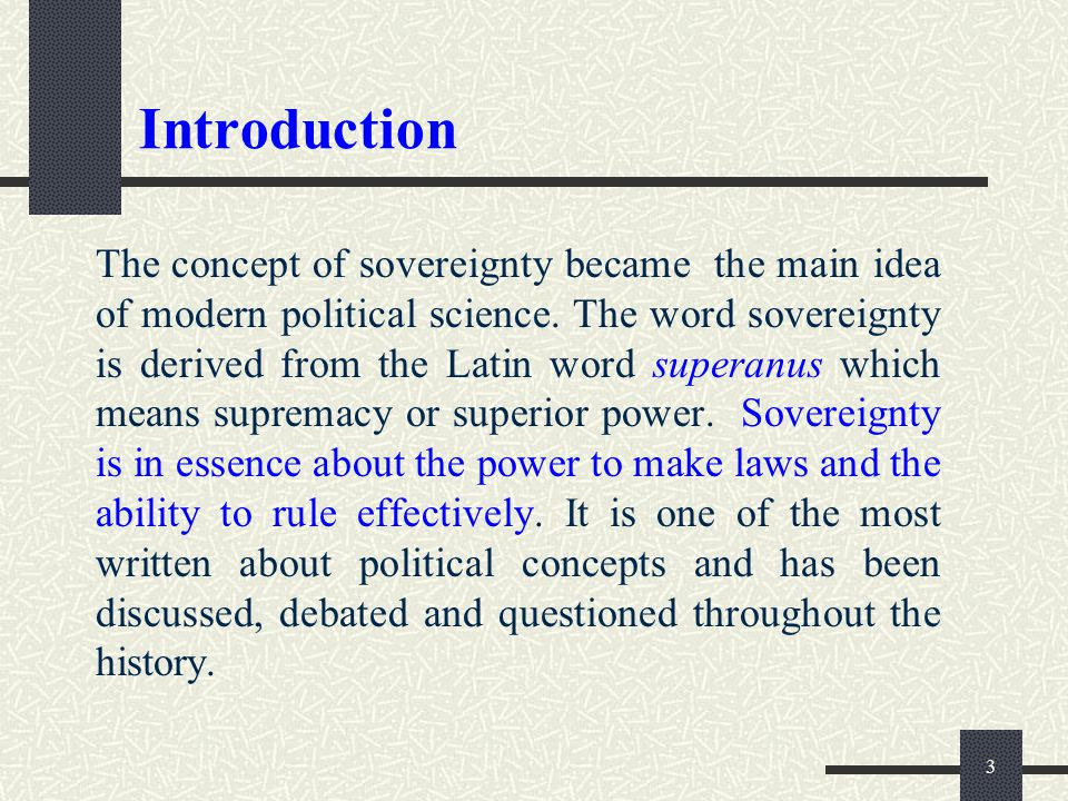 14 Kinds of Sovereignty External sovereignty External sovereignty concerns the relationship between a sovereign power and other states.