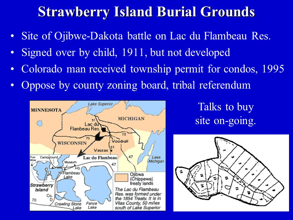 Strawberry Island Burial Grounds Site of Ojibwe-Dakota battle on Lac du Flambeau Res.