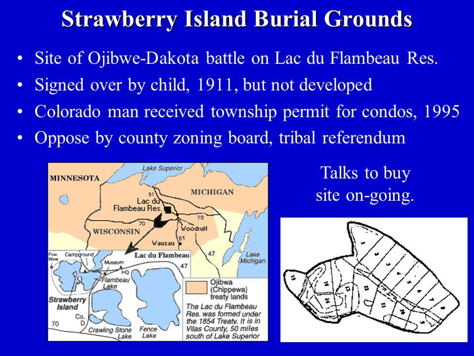 Strawberry Island Burial Grounds Site of Ojibwe-Dakota battle on Lac du Flambeau Res.