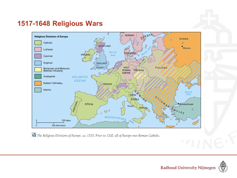 1517-1648 Religious Wars