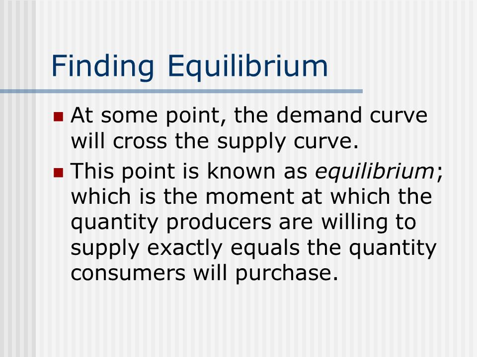 Lesson Overview Finding equilibrium Shortage and surplus situations Necessary assumptions