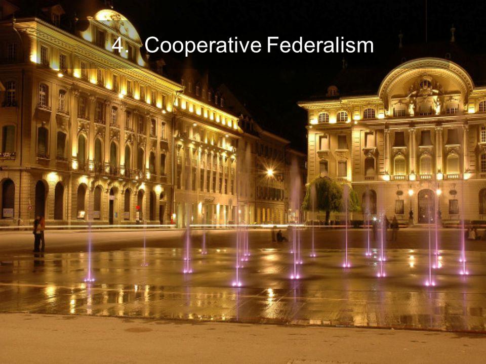 4.Cooperative Federalism