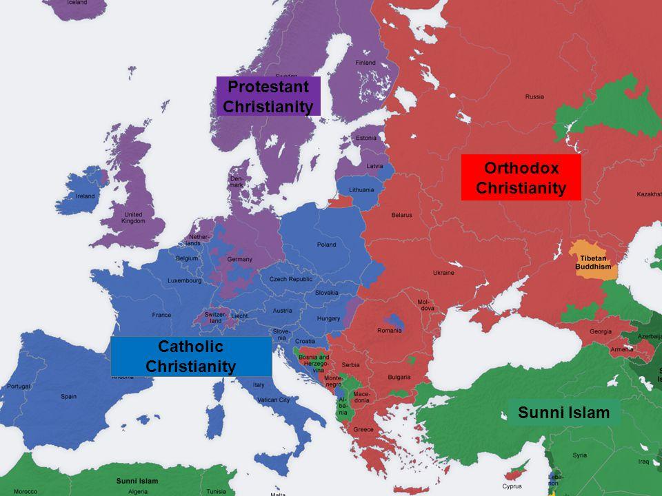 Orthodox Christianity Sunni Islam Catholic Christianity Protestant Christianity Judaism
