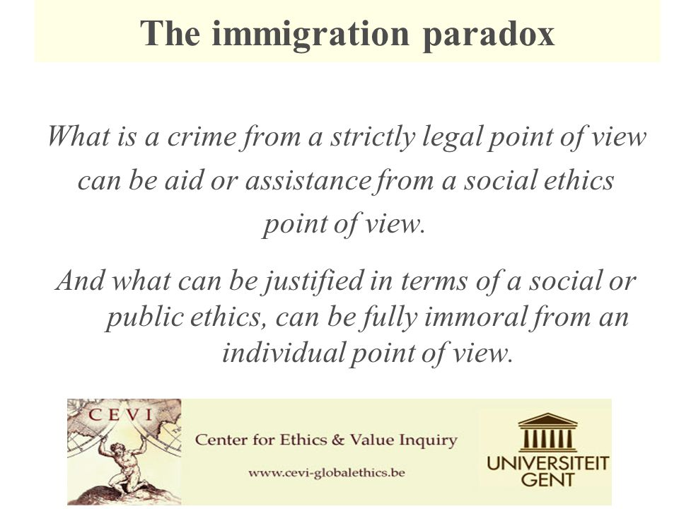What is a crime from a strictly legal point of view can be aid or assistance from a social ethics point of view.