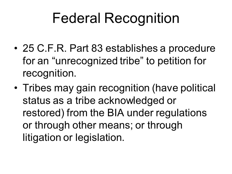 Federal Recognition 25 C.F.R.