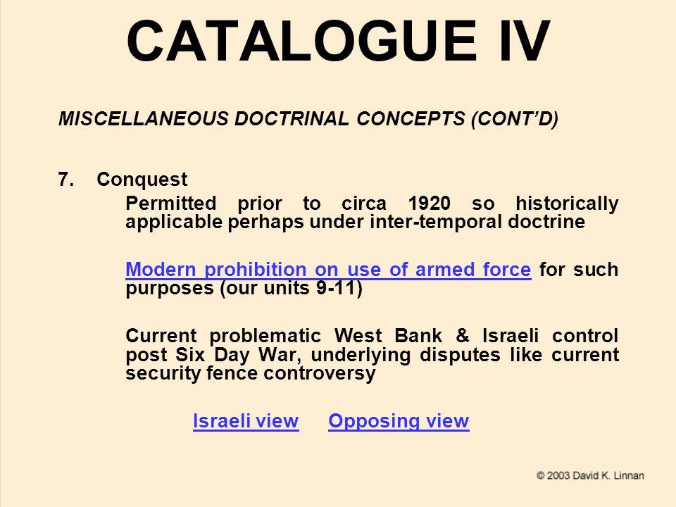 CATALOGUE IV MISCELLANEOUS DOCTRINAL CONCEPTS (CONT'D) 7.